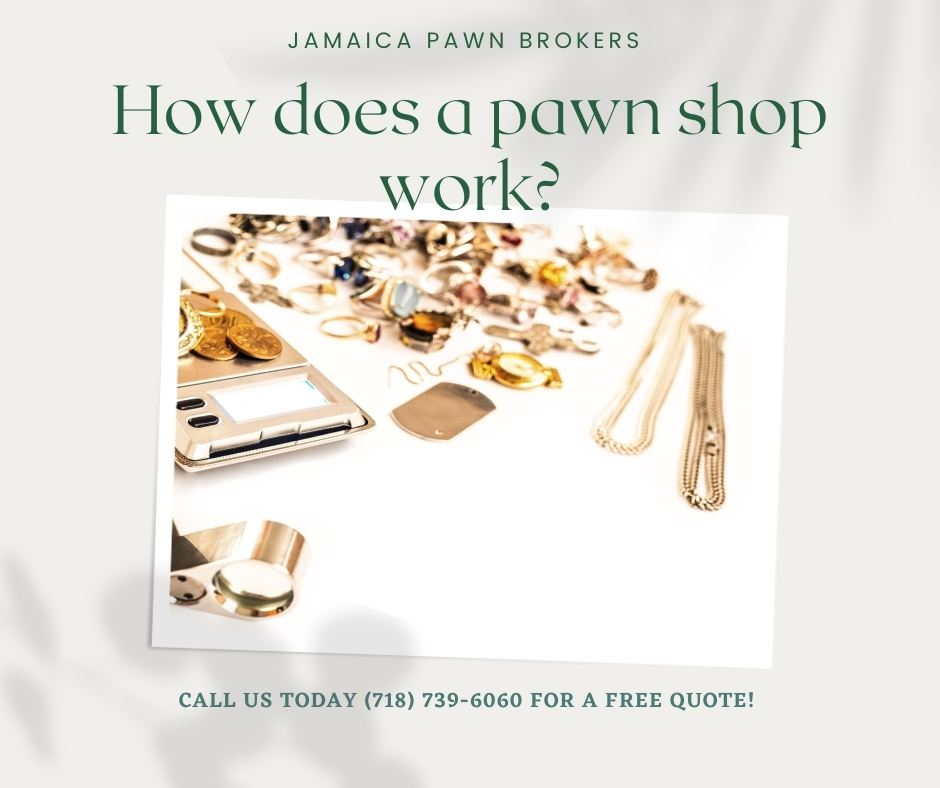 How does a pawn shopwork?