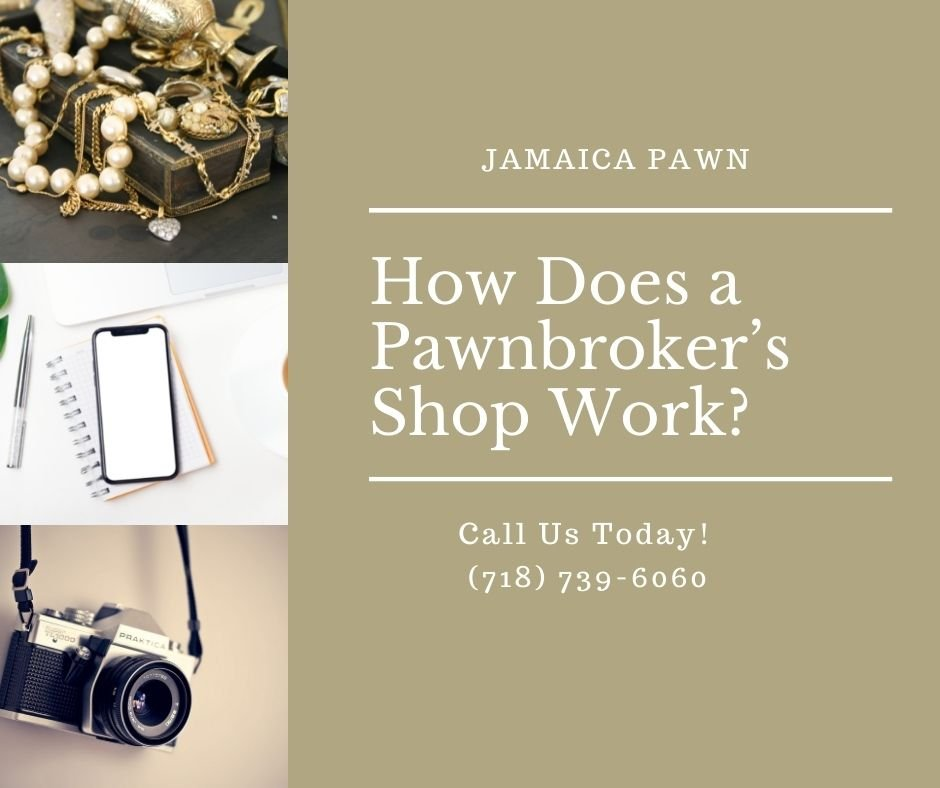 How Does a Pawnbroker's Shop Work?